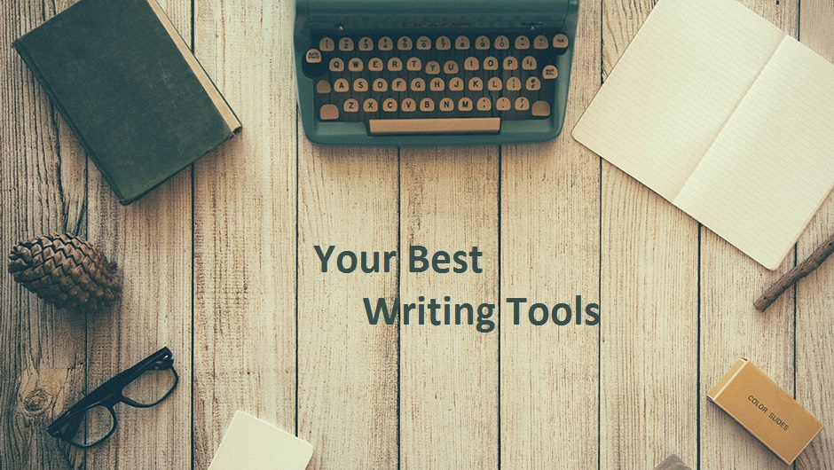 Your best writing tools